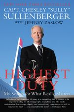 Highest Duty : My Search for What Really Matters - Captain Chesley