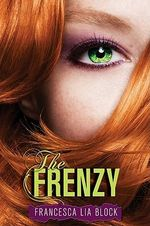 The Frenzy - Francesca Lia Block