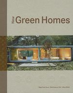 New Green Homes : The Latest in Sustainable Living - Loft Publications