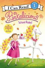 School Rules! : Pinkalicious - Victoria Kann