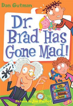 My Weird School Daze #7 : Dr. Brad Has Gone Mad! - Dan Gutman