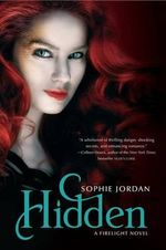Hidden : A Firelight Novel - Sophie Jordan
