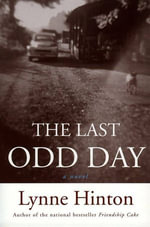 The Last Odd Day - Lynne Hinton