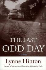 The Last Odd Day - Lynne Hinton