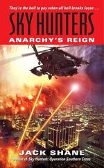 Sky Hunters : Anarchy's Reign - Jack Shane