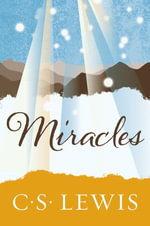 Miracles - C. S. Lewis