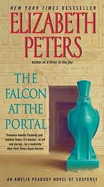 The Falcon at the Portal : Amelia Peabody Mysteries - Elizabeth Peters