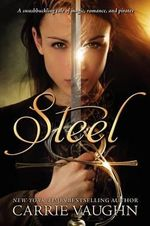 Steel - Carrie Vaughn