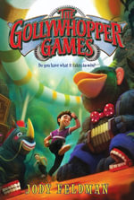 The Gollywhopper Games : Gollywhopper Games - Jody Feldman
