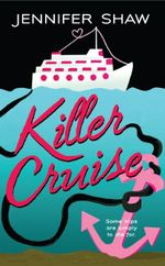 Killer Cruise - Jennifer Shaw