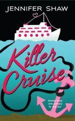 Killer Cruise - Jennifer Shaw