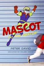 Mascot to the Rescue! - Peter David