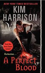 A Perfect Blood : Hollows - Kim Harrison