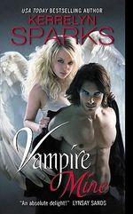 Vampire Mine : Love at Stake Series : Book 10 - Kerrelyn Sparks