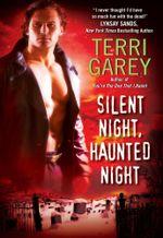 Silent Night, Haunted Night : A Nicki Styx Mystery - Terri Garey