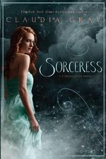 Sorceress : A Spellcaster Novel - Claudia Gray