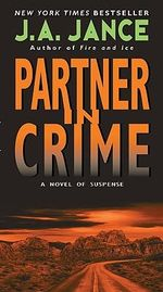 Partner in Crime : Beaumont and Brady Novels - J A Jance