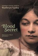 Blood Secret - Kathryn Lasky