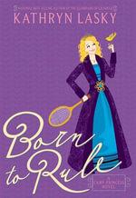 Camp Princess 1 : Born to Rule - Kathryn Lasky