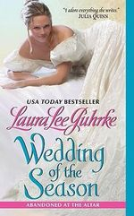 Wedding of the Season  : Abandoned at the Altar - Laura Lee Guhrke