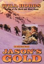 Jason's Gold - Will Hobbs