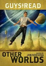 Other Worlds : Other Worlds - Tom Angleberger