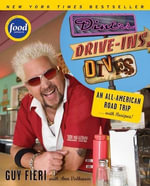 Diners, Drive-ins and Dives : An All-American Road Trip . . . with Recipes! - Guy Fieri