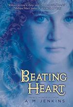 Beating Heart - A. M. Jenkins