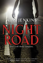Night Road - A. M. Jenkins