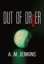 Out of Order - A. M. Jenkins