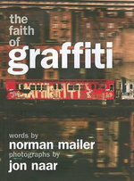 The Faith of Graffiti - Norman Mailer
