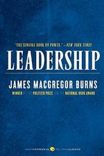 Leadership - James MacGregor Burns