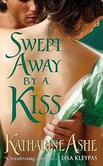 Swept Away by a Kiss : Falcon Club Series : Book 2 - Katharine Ashe