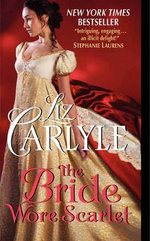 The Bride Wore Scarlet : MacLachlan Family Series : Book 6 - Liz Carlyle