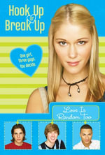 Hook Up or Break Up #1 : Love Is Random Too - Kendall Adams