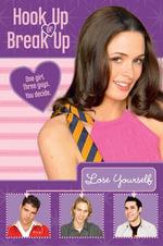 Hook Up or Break Up #3 : Lose Yourself - Kendall Adams