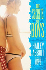 The Secrets of Boys - Hailey Abbott