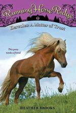 Running Horse Ridge #2 : Hercules: A Matter of Trust - Heather Brooks
