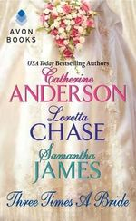 Three Times A Bride - Hathaway Series - Catherine Anderson