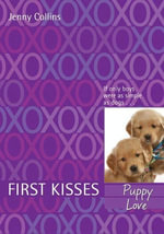 First Kisses 3 : Puppy Love - Jenny Collins