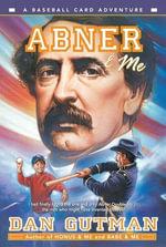 Abner & Me : Baseball Card Adventures - Dan Gutman