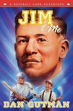 Jim & Me : Baseball Card Adventures - Dan Gutman
