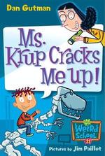 My Weird School #21 : Ms. Krup Cracks Me Up! - Dan Gutman