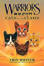 Warriors : Cats of the Clans - Erin Hunter