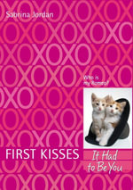 First Kisses 4 : It Had to Be You - Sabrina Jordan