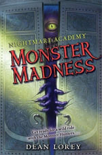 Nightmare Academy #2 : Monster Madness - Dean Lorey