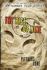 The Rise of Nine : I Am Number Four Series : Book 3 - Pittacus Lore