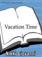 Vacation Time - Nikki Giovanni