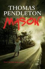 Mason - Thomas Pendleton