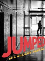 Jumped - Rita Williams-Garcia